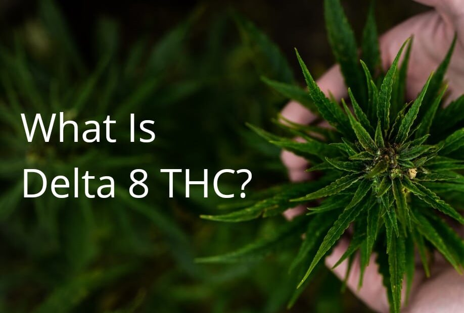 What Is Delta-8-thc