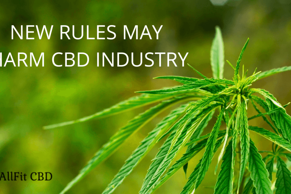 New Rules By DEA May Harm CBD Industry